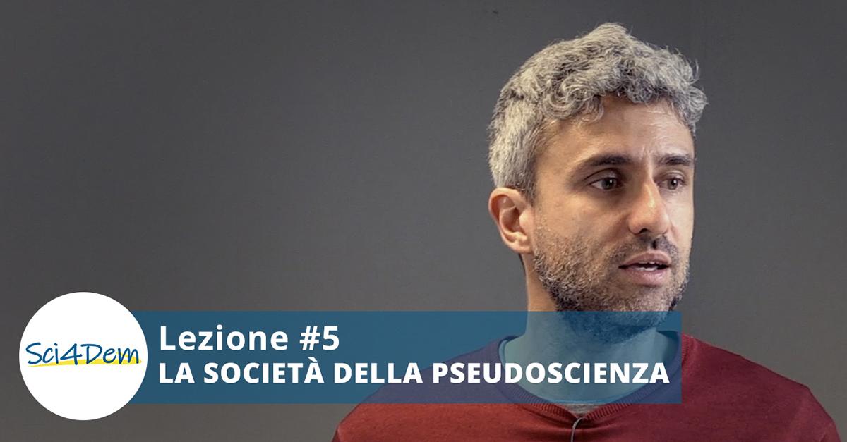 Lezione 5 la società della pseudoscienza tipaldo parte 1