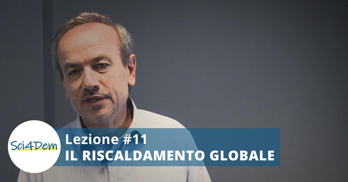 Lezione 11 Il riscaldamento globale - Lorenzo Magnea