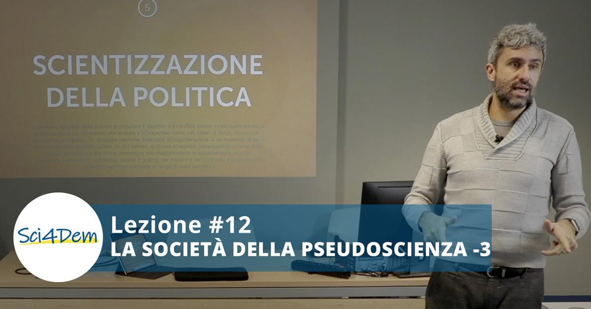 Lezione 12 la società della pseudoscienza 3 parte Giuseppe Tipaldo