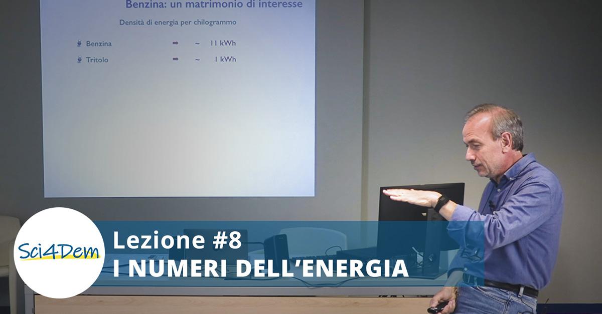 Lezione 8 I numeri dell'energia
